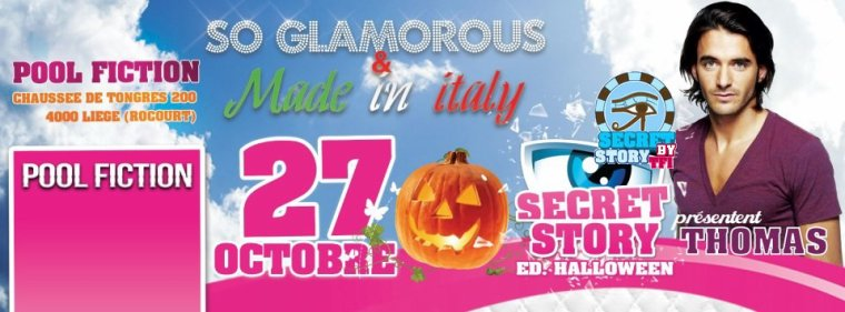 Secret story : Thomas au Pool Fiction le 27 octobre +Emilie